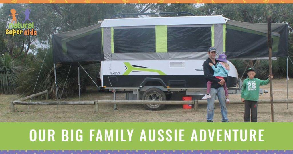 Our Big Family Aussie Adventure -