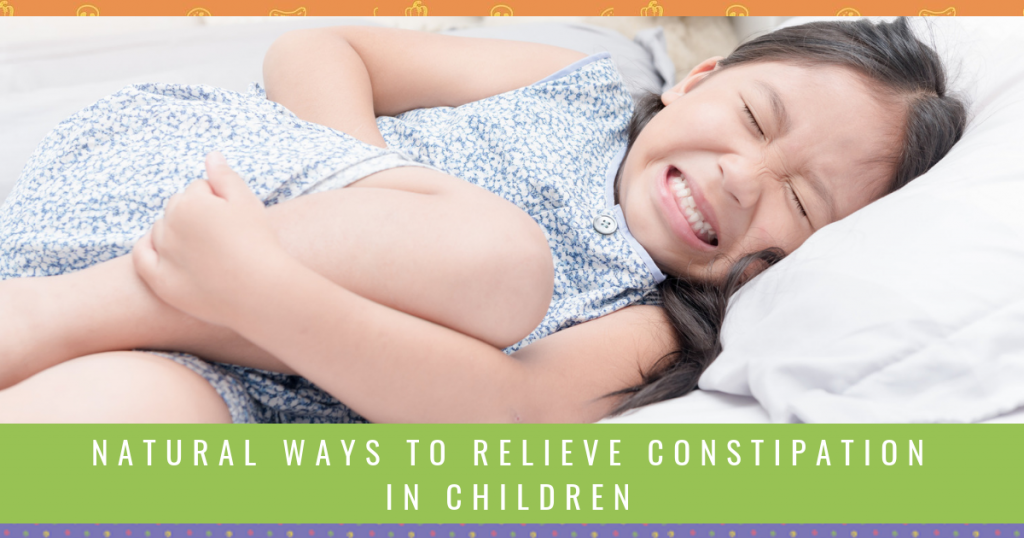 Natural Ways To Relieve Constipation In Children -